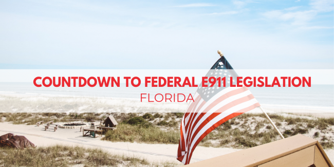 Countdown To Federal E911 Legislation: Florida