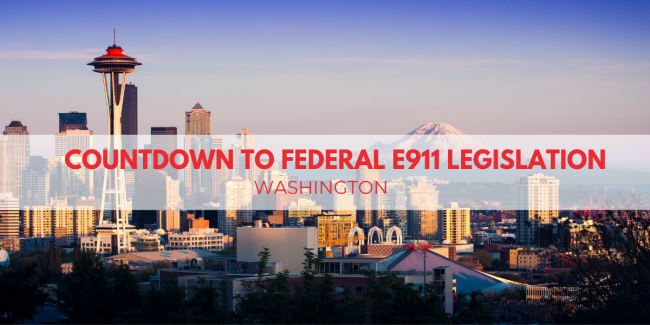 Countdown To Federal E9-1-1 Legislation: Washington