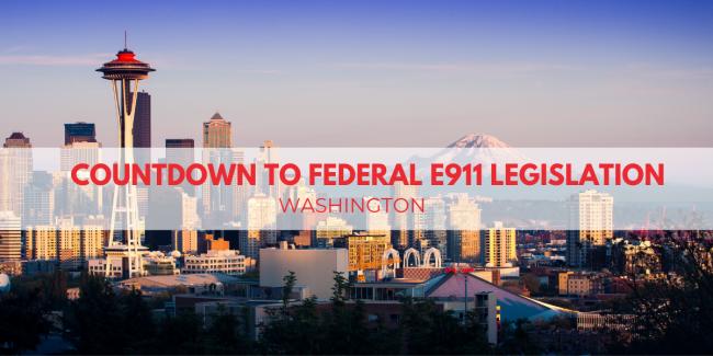 Countdown To Federal E9-1-1 Legislation: Washington
